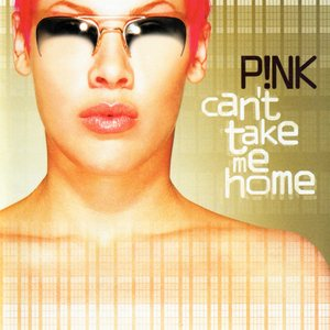 P!nk - Can't Take Me Home cover art