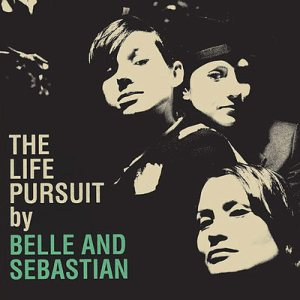 Belle And Sebastian - The Life Pursuit cover art