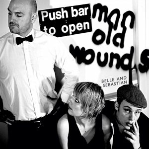 Belle And Sebastian - Push Barman to Open Old Wounds cover art