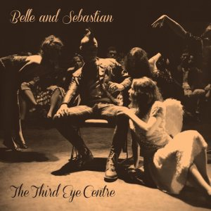 Belle And Sebastian - The Third Eye Centre cover art