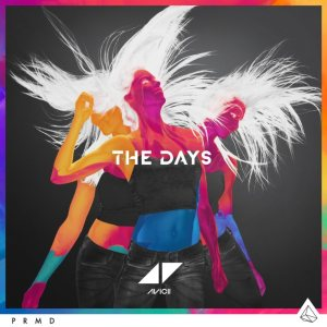 Avicii - The Days cover art