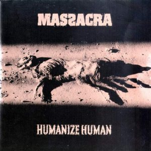 Massacra - Humanize Human cover art