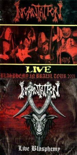 Incantation - Live - Blasphemy in Brazil Tour 2001 cover art