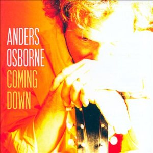 Anders Osborne - Coming Down cover art