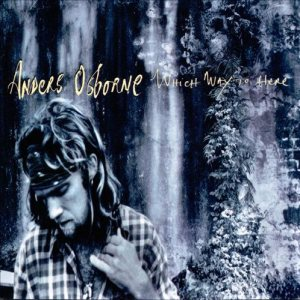 Anders Osborne - Which Way to Here cover art