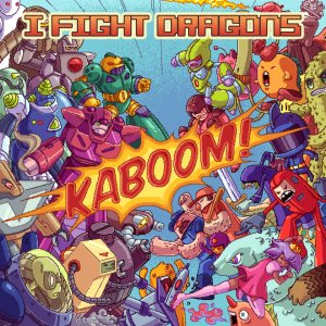 I Fight Dragons - KABOOM! cover art