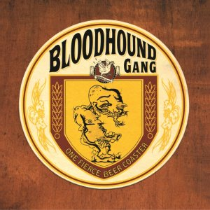 Bloodhound Gang - One Fierce Beer Coaster cover art