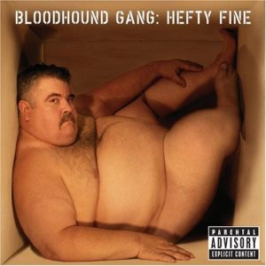 Bloodhound Gang - Hefty Fine cover art