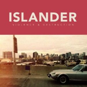 Islander - Violence & Destruction cover art