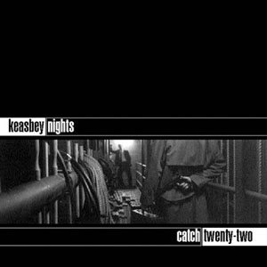 Catch 22 - Keasbey Nights cover art