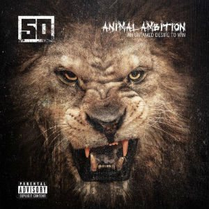 50 Cent - Animal Ambition: an Untamed Desire to Win cover art