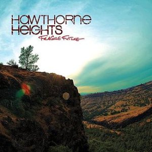 Hawthorne Heights - Fragile Future cover art