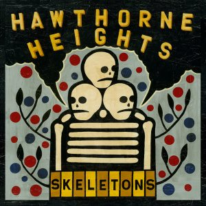 Hawthorne Heights - Skeletons cover art