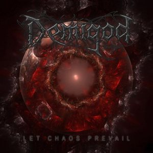 Demigod - Let Chaos Prevail cover art