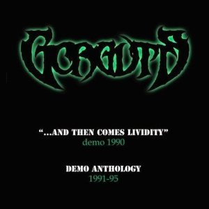 Gorguts - ...and Then Comes Lividity / Demo Anthology cover art