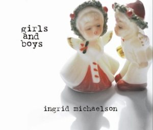 Ingrid Michaelson - Girls and Boys cover art