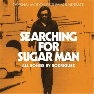 Rodriguez - Searching for Sugar Man (Original Motion Picture Soundtrack) cover art