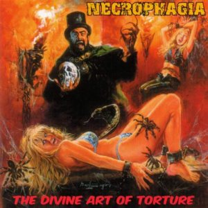 Necrophagia - The Divine Art of Torture cover art