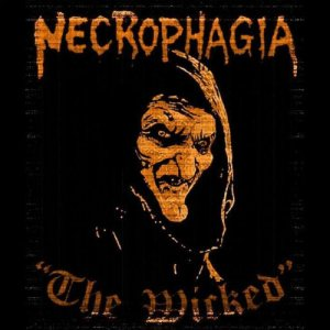 Necrophagia - The Wicked cover art