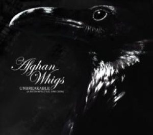 The Afghan Whigs - Unbreakable: a Retrospective 1990–2006 cover art