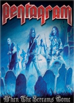 Pentagram - When the Screams Come cover art