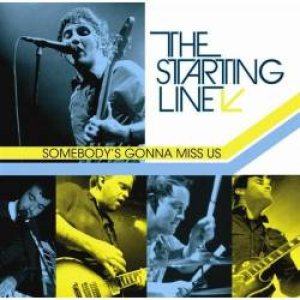 The Starting Line - Somebody's Gonna Miss Us cover art