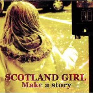 Scotland Girl - Make a Story cover art