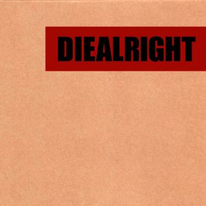 Diealright - Satellite cover art