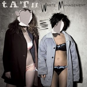 t.A.T.u. - Waste Management cover art