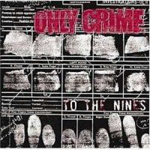 Only Crime - To the Nines cover art