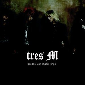 Axceed - tres M cover art
