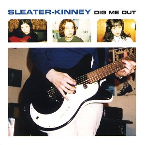 Sleater-Kinney - Dig Me Out cover art
