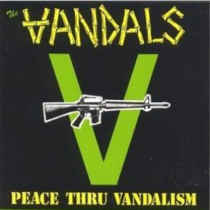 The Vandals - Peace thru Vandalism cover art