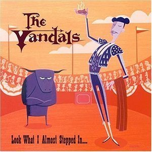 The Vandals - Look What I Almost Stepped In... cover art