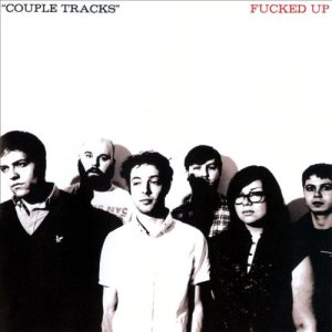 Fucked Up - Couple Tracks: Singles 2002-2009 cover art