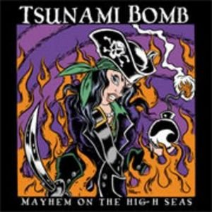 Tsunami Bomb - Mayhem on the High Seas cover art