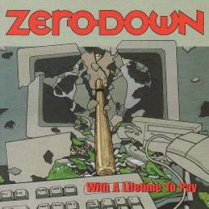 Zero Down - With a Lifetime to Pay cover art