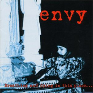 Envy - Breathing and Dying in This Place cover art