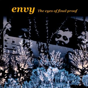 Envy - The Eyes of Final Proof cover art