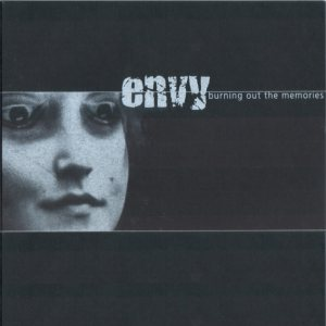 Envy - Burning Out the Memories cover art
