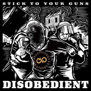 Stick to Your Guns - Disobedient cover art