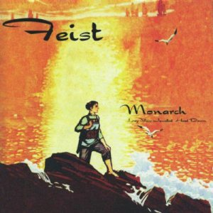 Feist - Monarch (Lay Your Jewelled Head Down) cover art