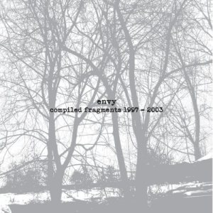 Envy - Compiled Fragments 1997-2003 cover art
