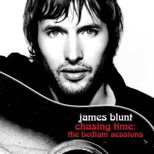 James Blunt - Chasing Time: the Bedlam Sessions cover art