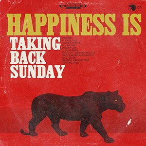 Taking Back Sunday - Happiness Is cover art