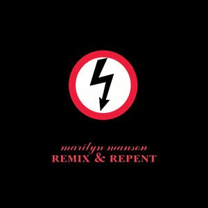 Marilyn Manson - Remix & Repent cover art
