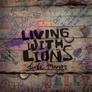 Living With Lions - Dude Manor cover art