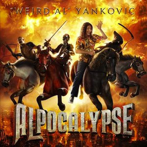 """Weird Al"" Yankovic - Alpocalypse cover art"