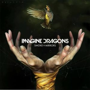 Imagine Dragons - Smoke + Mirrors cover art