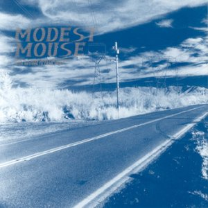 Modest Mouse - This Is a Long Drive for Someone With Nothing to Think About cover art